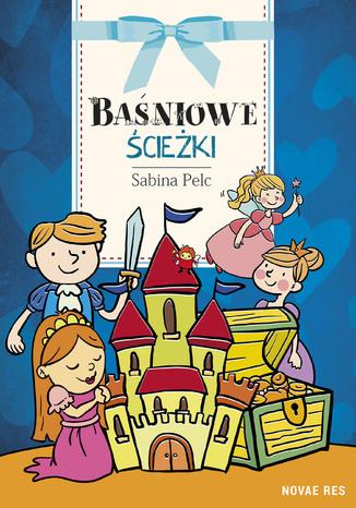 Okładka książki/ebooka Baśniowe ścieżki