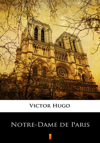 Okładka książki/ebooka Notre-Dame de Paris