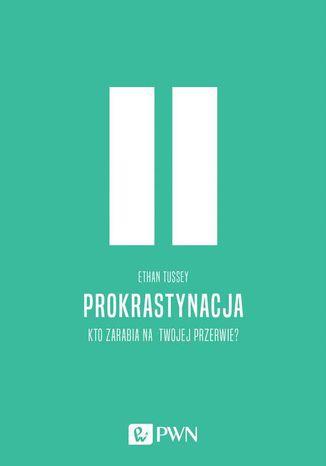 Okładka książki/ebooka Prokrastynacja