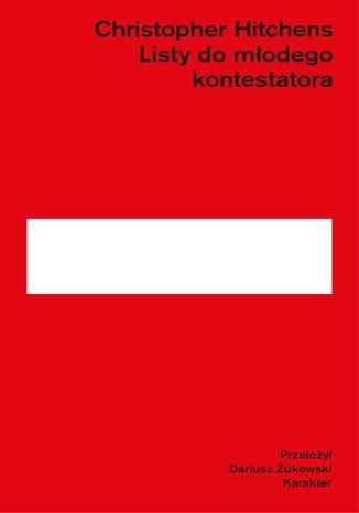 Okładka książki/ebooka Listy do młodego kontestatora