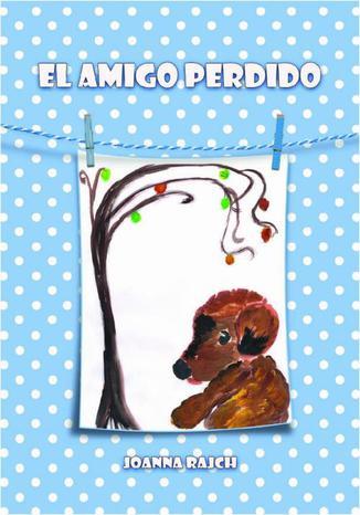 Okładka książki/ebooka El amigo perdido