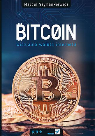 Okładka książki/ebooka Bitcoin. Wirtualna waluta internetu