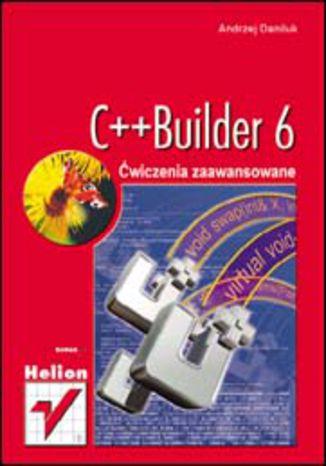 Okładka książki/ebooka C++Builder 6. Ćwiczenia zaawansowane