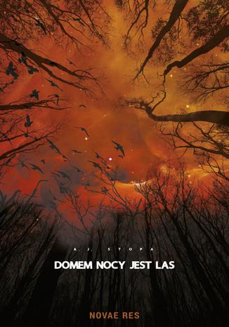 Okładka książki/ebooka Domem nocy jest las