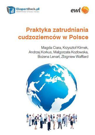 Okładka książki/ebooka Praktyka zatrudniania cudzoziemców w Polsce