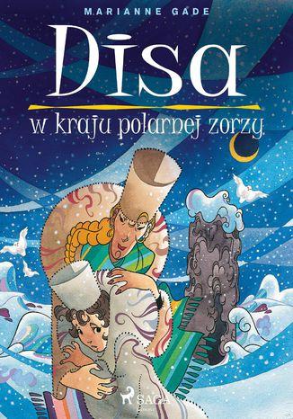 Okładka książki/ebooka Disa w kraju polarnej zorzy
