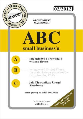 Okładka książki/ebooka ABC Small businessu. Jak założyć własną firmę