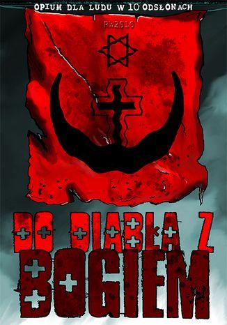 Okładka książki/ebooka Do diabła z bogiem