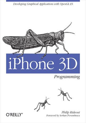 Okładka książki/ebooka iPhone 3D Programming. Developing Graphical Applications with OpenGL ES