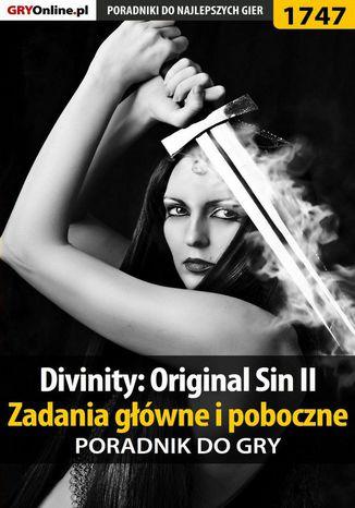 Okładka książki/ebooka Divinity: Original Sin II - Zadania główne i poboczne - poradnik