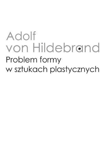 Okładka książki/ebooka Problem formy w sztukach plastycznych