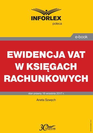 Okładka książki/ebooka Ewidencja VAT w księgach rachunkowych