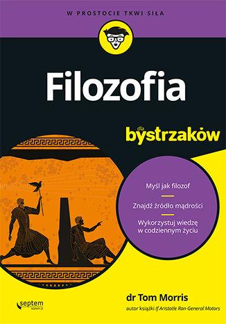 Okładka książki/ebooka Filozofia dla bystrzaków