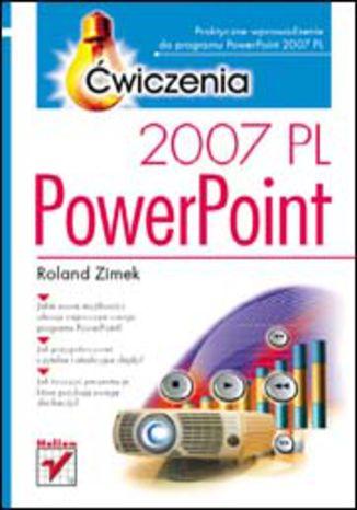 Okładka książki/ebooka PowerPoint 2007 PL. Ćwiczenia