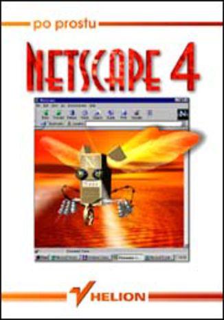 Okładka książki/ebooka Po prostu Netscape 4