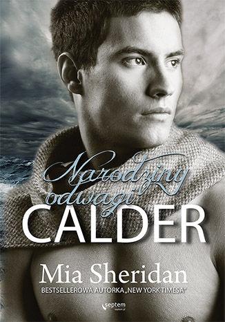 Okładka książki/ebooka Calder. Narodziny odwagi