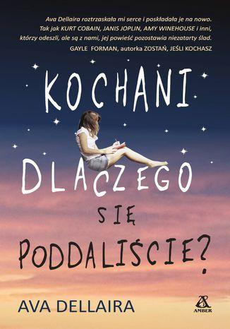 Okładka książki/ebooka Kochani, dlaczego się poddaliście