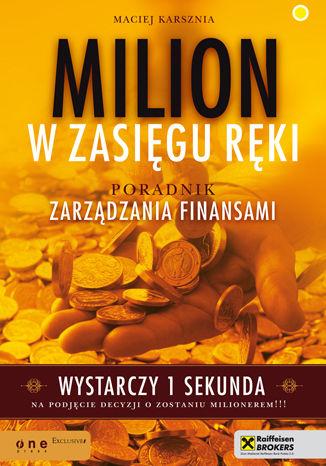Okładka książki/ebooka Milion w zasięgu ręki. Poradnik zarządzania finansami