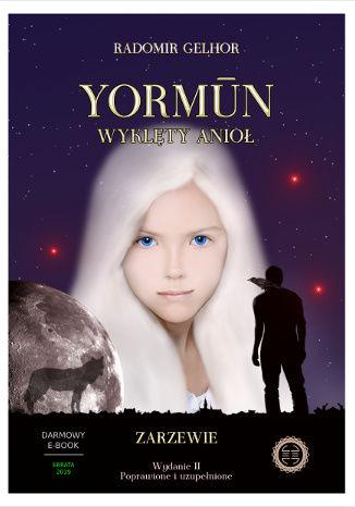 Okładka książki/ebooka Yormūn - Wyklęty Anioł: Zarzewie