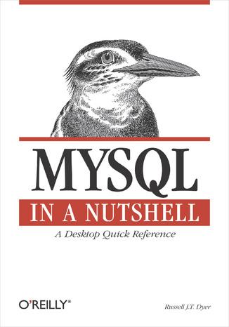 Okładka książki/ebooka MySQL in a Nutshell