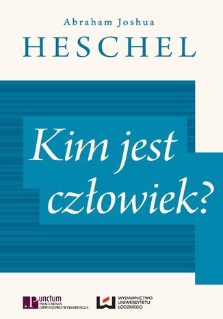 Okładka książki/ebooka Kim jest człowiek?