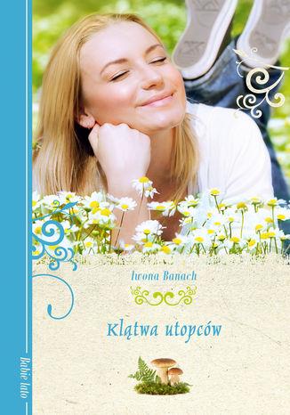 Okładka książki/ebooka Klątwa utopców