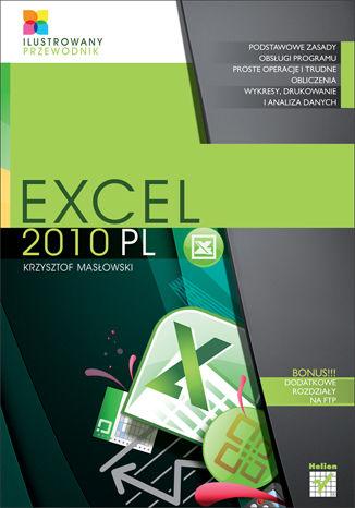 Okładka książki/ebooka Excel 2010 PL. Ilustrowany przewodnik