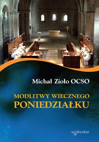 Okładka książki/ebooka Modlitwy wiecznego poniedziałku
