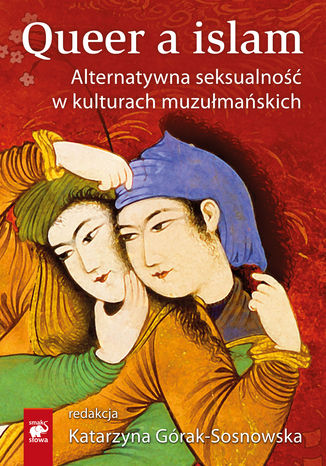 Okładka książki/ebooka Querr a islam. Alternatywna seksualność w kulturach muzułmańskich