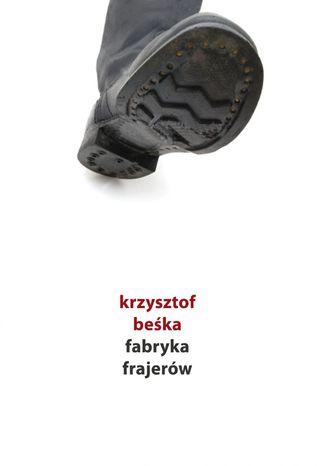 Okładka książki/ebooka Fabryka frajerów
