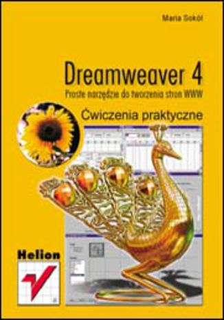Okładka książki/ebooka Dreamweaver 4. Proste narzędzie do tworzenia stron WWW. Ćwiczenia praktyczne