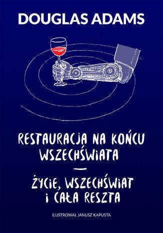 Okładka książki/ebooka Restauracja na końcu wszechświata. Życie, wszechświat i cała reszta