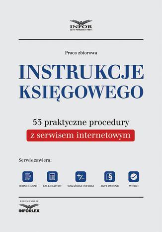 Okładka książki/ebooka Instrukcje księgowego. 53 praktyczne procedury z serwisem internetowym