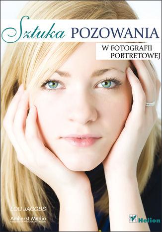Okładka książki Sztuka pozowania w fotografii portretowej