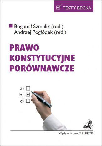 Okładka książki/ebooka Prawo konstytucyjne porównawcze