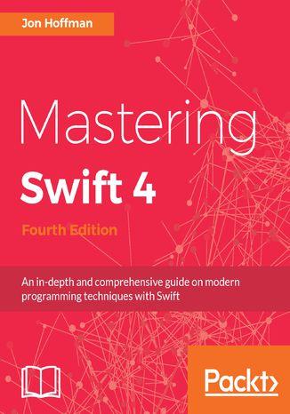 Okładka książki/ebooka Mastering Swift 4 - Fourth Edition