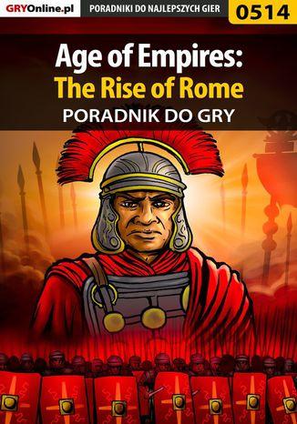 Okładka książki/ebooka Age of Empires: The Rise of Rome - poradnik do gry