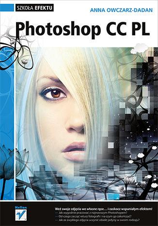 Okładka książki/ebooka Photoshop CC PL. Szkoła efektu
