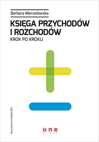 Okładka książki/ebooka Księga przychodów i rozchodów krok po kroku