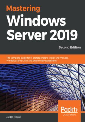 Okładka książki/ebooka Mastering Windows Server 2019