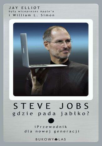 Okładka książki/ebooka Steve Jobs - gdzie pada jabłko?