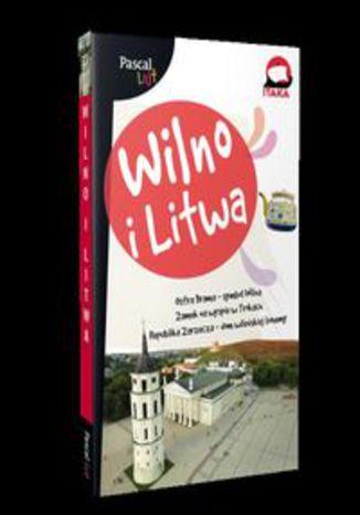 Okładka książki/ebooka Wilno i Litwa PASCAL LAJT