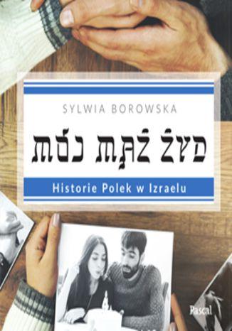 Okładka książki/ebooka Mój mąż Żyd