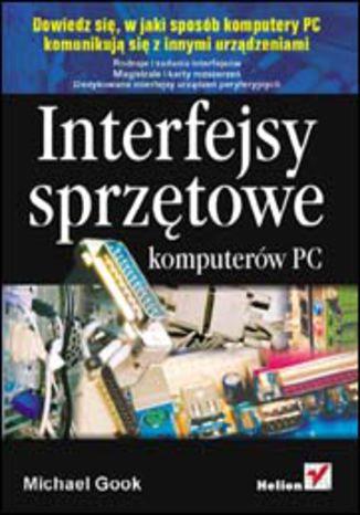 Okładka książki/ebooka Interfejsy sprzętowe komputerów PC