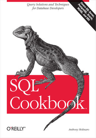 Okładka książki/ebooka SQL Cookbook. Query Solutions and Techniques for Database Developers