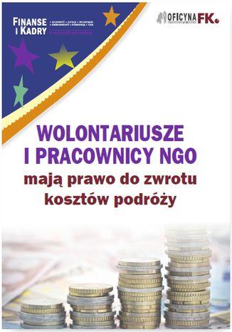 Okładka książki/ebooka Wolontariusze i pracownicy NGO mają prawo do zwrotu kosztów podróży