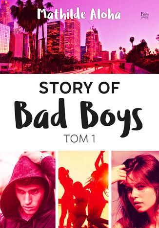 Okładka książki/ebooka Story of Bad Boys 1