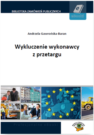 Okładka książki/ebooka Wykluczenie wykonawcy z przetargu