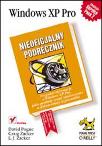 Okładka książki/ebooka Windows XP Pro. Nieoficjalny podręcznik