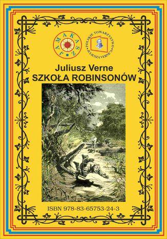 Okładka książki/ebooka Szkoła Robinsonów. Pierwsze pełne tłumaczenie